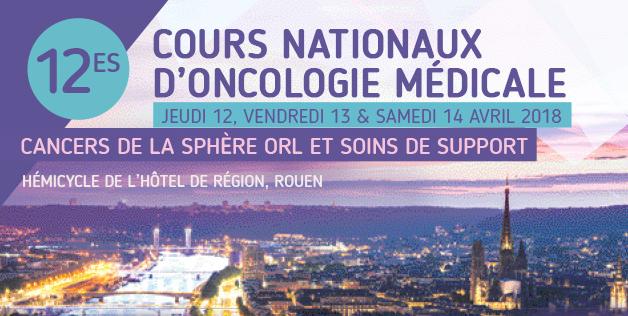 12e Cours Nationaux d'Oncologie – 12 au 14 avril 2018 – Rouen